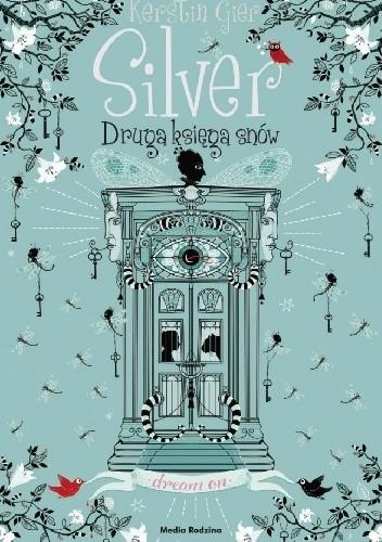 Kerstin Gier- Silver. Druga księga snów