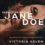 Victoria Helen Stone- Dziewczyna zwana Jane Doe