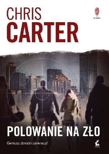Chris Carter- Polowanie na zło