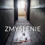 Jess Ryder- Zmyślenie