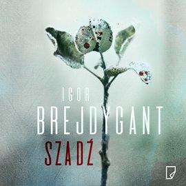 Igor Brejdygant- Szadź [AUDIOBOOK]