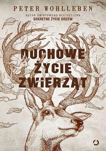 Peter Wohlleben- Duchowe życie zwierząt [AUDIOBOOK]