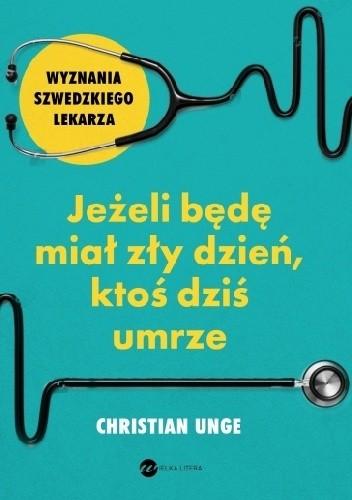 Christian Unge- Jeżeli będę miał zły dzień, ktoś dziś umrze [AUDIOBOOK]