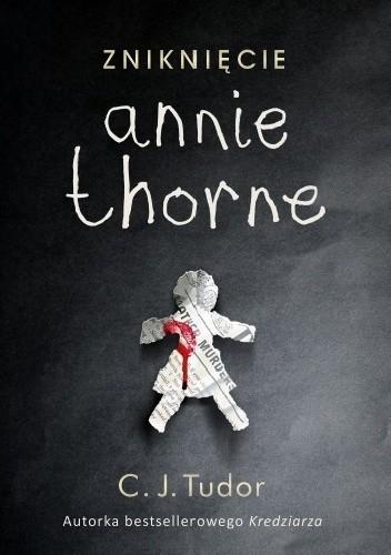 nikniwxiw C.J. Tudor- Zniknięcie Annie Thorne