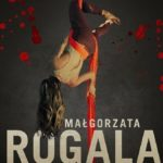Małgorzata Rogala- Ostatni skok