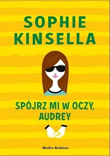 Sophie Kinsella- Spójrz mi w oczy, Audrey