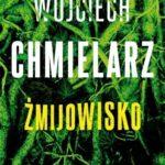 Wojciech Chmielarz- Żmijowisko [AUDIOBOOK]