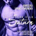 Agnieszka Lingas- Łoniewska- Saturn