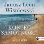 Janusz Leon Wiśniewski- Koniec samotności [AUDIOBOOK]