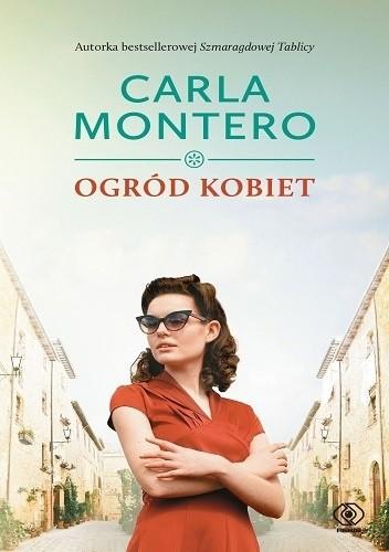 Carla Montero- Ogród kobiet