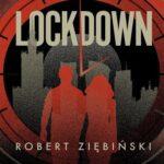 Robert Ziębiński- Lockdown