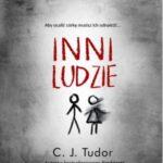 C.J. Tudor- Inni ludzie