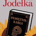 Joanna Jodełka- Pamiętnik karła [PREMIEROWO]