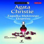 Agatha Christie- Zagadka Błękitnego Ekspresu [AUDIOBOOK]