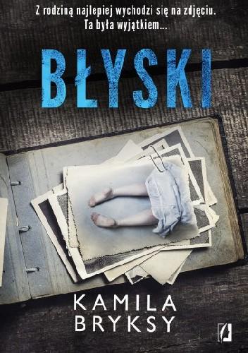 Kamila Bryksy- Błyski