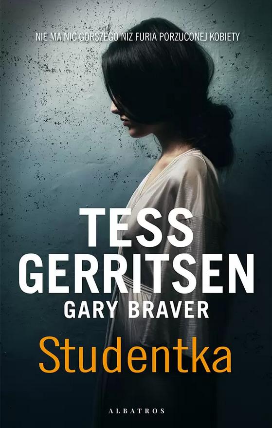 Tess Gerritsen, Gary Braver - Studentka