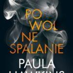 Paula Hawkins- Powolne spalanie