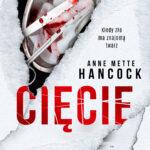 Anne Mette Hancock- Cięcie